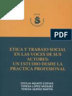 Etica y Trabajo Social en Las Voces de Sus Actores