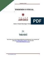 Atendendo o Fiscal