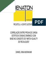 """Correlação entre prova de carga estática e ensaio dinâmico com base no conceito de """"Match Quality de recalques"""""""