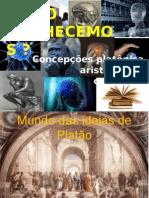 concepcoesplatonicaaristotelicaecartesiana1-140213114412-phpapp01
