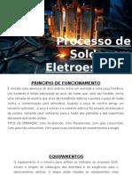 Processo de Soldagem Eletroescória