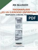 Allouch Jean - El Psicoanalisis Es Un Ejercicio Espiritual - Respuesta a Michel Foucault