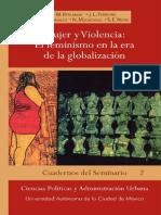 Mujer y Violencia - El Feminismo en La Era de La Globalizacion