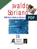 VIDRIOS ROTOS Y OTROS CUENTOS, POR OSVALDO SORIANO
