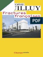Guilluy Christophe - Fractures Françaises