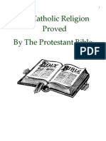 The Catholic Religion Proved by the Protestant Bible