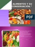 Los Alimentos y Su Conservación.