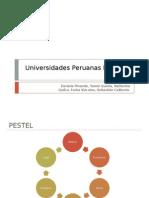 PESTEL - Universidades Peruanas
