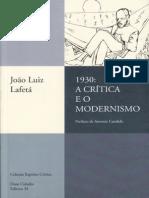 LAFETÁ, João Luiz - Os Pressupostos Básicos in 1930 - A Crítica e o Modernismo (1)