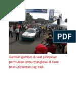 Letour Delangkawi Di Kota Bharu Pukul 10.00 Pagi Tadi.