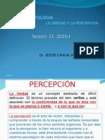 Etica y Deon_Sesión 21-2015 La Verdad y La Percepción
