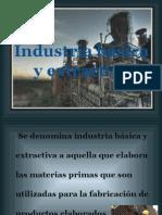 Industria Básica y Extractiva 1
