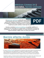 Barnices matéricos Cromas Srl - Barnices especiales, barniz cromado.pptx