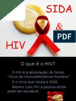 O Que é o HIV?