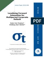Localising Forward Intensities for Multiperiod Corporate Default