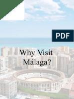 Why Visit Malaga