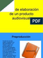 Fases de elaboración de un producto audiovisual3