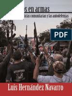 HERMANOS EN ARMAS. POLICÍAS COMUNITARIAS Y AUTODEFENSAS-Luis Hernández Navarro