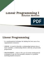 Linear Programming I