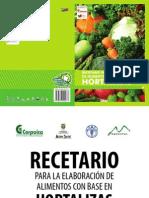 Recetario Para La Elaboración de Alimentos Con Base en Hortalizas.