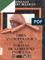 Formas de Gobierno Indigena - Aguirre Beltran, Gonzalo