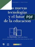 Brunner y Tedesco - Las Nuevas Tecnologias y El Futuro de La Educacion