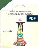 2.- Kaës, R. & Anzieu, D. Crónica de Un Grupo. 240p