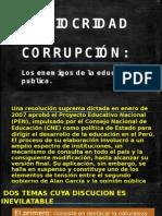 MEDIOCRIDAD Y CORRUPCIÓN desarrollo economico.pptx