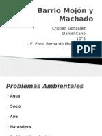 Barrio Mojón y Machado