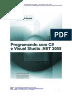 Programando com c sharp e visual studio Net 2005
