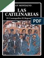 Las Catilinarias - El Cosmopolita - El Regenerador / Juan Montalvo