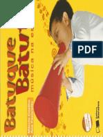 Batuque Batuta - Música na Escola - 1° ano