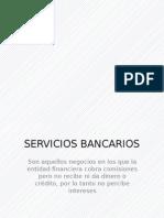 Diapositivas Servicios Bancarios