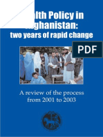 Health Policy in Afghanistan Two Years of Rapid Change