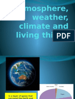 Atmosphere, Weather, Climate and Living Things