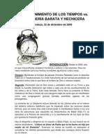 EL DISCERNIMIENTO DE LOS TIEMPOS versus LA AGORERÍA BARATA Y HECHICERA