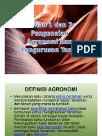 Kuliah 1 Dan 2 - Pengenalan Agronomi Dan Pengurusan Tanah (1)