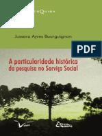 Livro a Particularidade Histórica Da Pesquisa