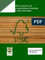 Gua Para Facilitar El Acceso a La Certificacin en Operaciones Forestales Pequeas o de Baja Intensidad