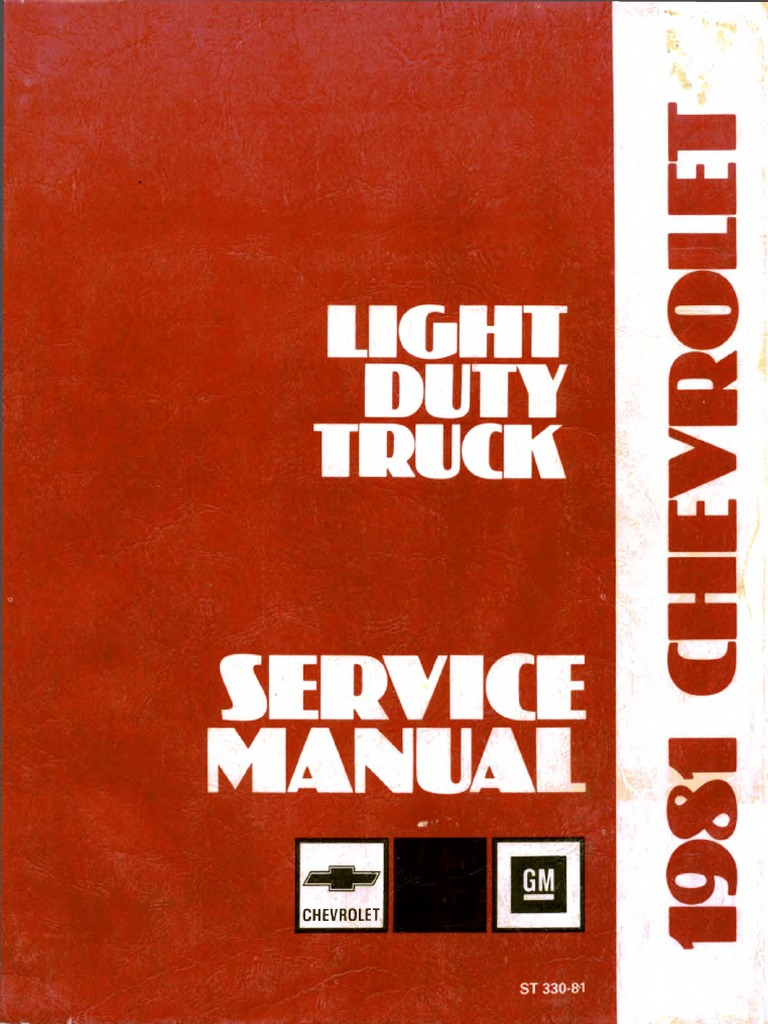 St 330 81 1981 chevrolet light duty truck 10 to 30 service manual st 330 81 1981 chevrolet light duty truck 10 to 30 service manual motor oil manual transmission fandeluxe Choice Image