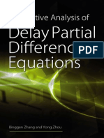 Qualitative Analysis of Delay Partial Difference Equations (Contemporary Mathematics and Its Applications Book Series Vol 4)