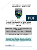 Análisis de Distorsión Armónica de Circuitos Rectificadores de Media Onda y Onda Completa en conexión Monofásica y Trifásica.