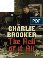 Charlie Brooker the Hell of It All
