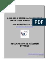 Reglamento de Régimen Interno. Colegio e Internado Ntra. Madre del Buen Consejo. PP. Agustinos de León