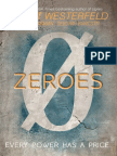 Zeroes (excerpt) by Scott Westerfeld, Margo Lanagan, and Deborah Biancotti