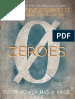 Zeroes (excerpt) by Scott Westerfeld, Margo Lanagan, and Deborah Biancotti