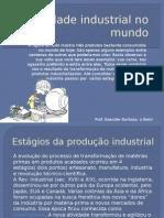A atividade Industrial