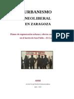 URBANISMO NEOLIBERAL EN ZARAGOZA. EL CASO DE SAN PABLO - EL GANCHO