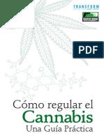 Cómo Regular El Cannabis Una Guía Práctica