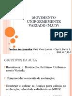 16 - Introdução à Cinemática - MUV (Revisada)